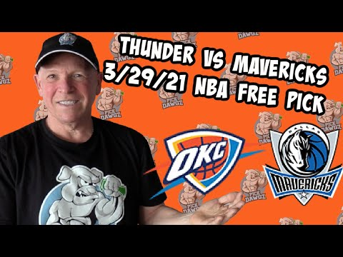 Oklahoma City Thunder vs Dallas Mavericks 3/29/21 Free NBA Pick and Prediction NBA Betting Tips