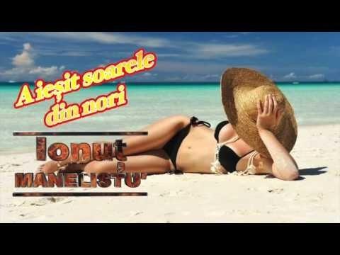 Ionut Manelistu' - A iesit soarele din nori, Mix 2015