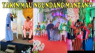 Kumpulam MANTAN Datang Saat Pernikahan TERBARU Part 3.