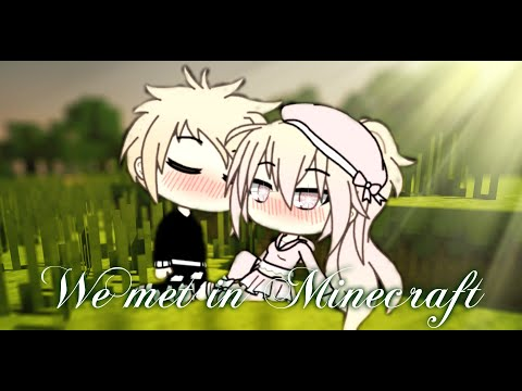 We met in Minecraft 1 / gacha life mini movie /