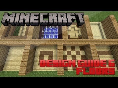 Minecraft Design Guide: 6 - Floors (Architecture Tips & Tricks)