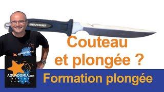 Couteau de plongée : est-ce bien nécessaire ?