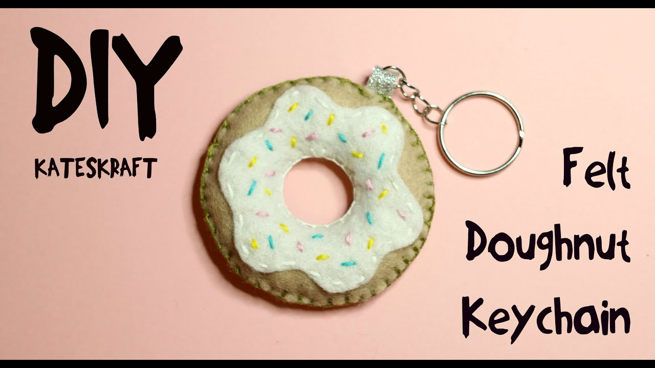 DIY | Felt Doughnut Keychain - YouTube
