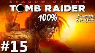 Zagrajmy w Shadow of the Tomb Raider (100%) odc. 15 - Powrót piranii