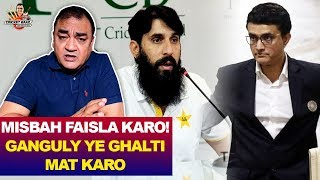 Misbah Faisla Karlo! Ganguly Yeh Ghalti Mat Karna | Cricket Baaz with Waheed Khan