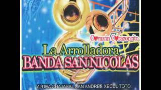 LA ARROLLADORA BANDA SAN NICOLAS   BANDA MIX 2