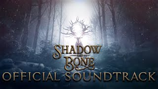 SHADOW AND BONE (OST) - Full / Complete Official Soundtrack Music | Original Soundtrack [FULL ALBUM]
