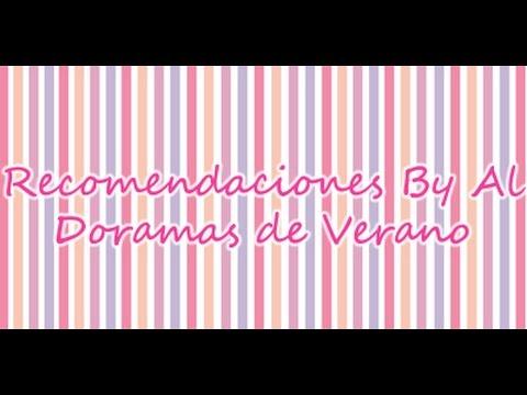 ~~RecomendacionesByAl: Doramas de Verano~~
