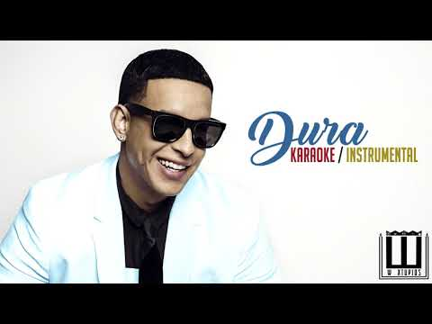 Dura - Daddy Yankee  Karaoke / Instrumental Original