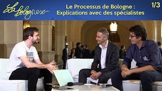 Le Processus de Bologne : Explications avec des spécialistes (La Bolognese - 23/05/18 - 1/3)