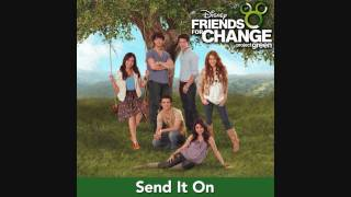 Send It On - Disney Channel Stars (Higest Quality on YouTube)(HD/HQ)