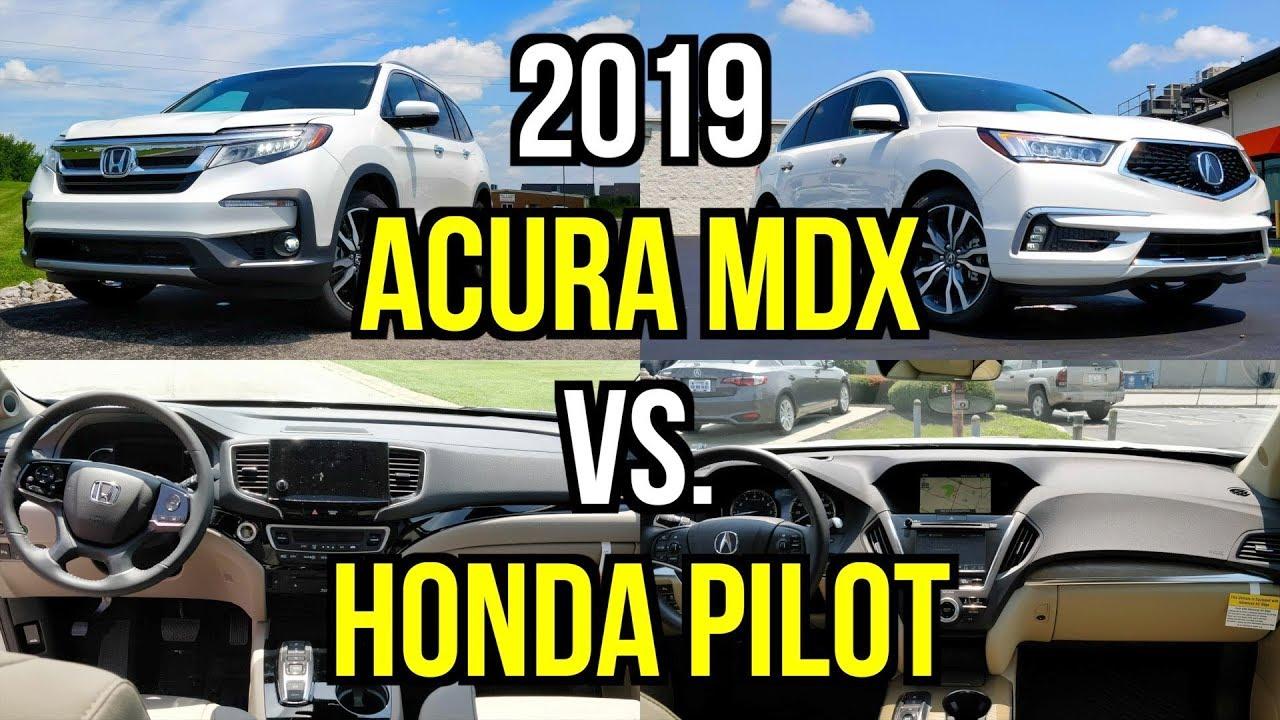 Mdx Vs Pilot >> Best Honda Three Row 2019 Honda Pilot Vs 2019 Acura Mdx Comparison