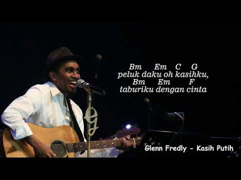 Chord & Lirik  Glenn Fredly  Kasih Putih