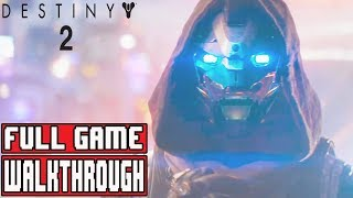 DESTINY 2 Gameplay Walkthrough Part 1 FULL GAME - No Commentary