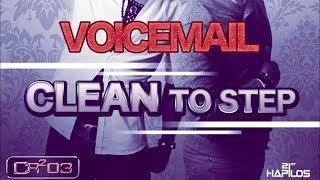 Voicemail - Clean To Step [TNS Riddim] 2012