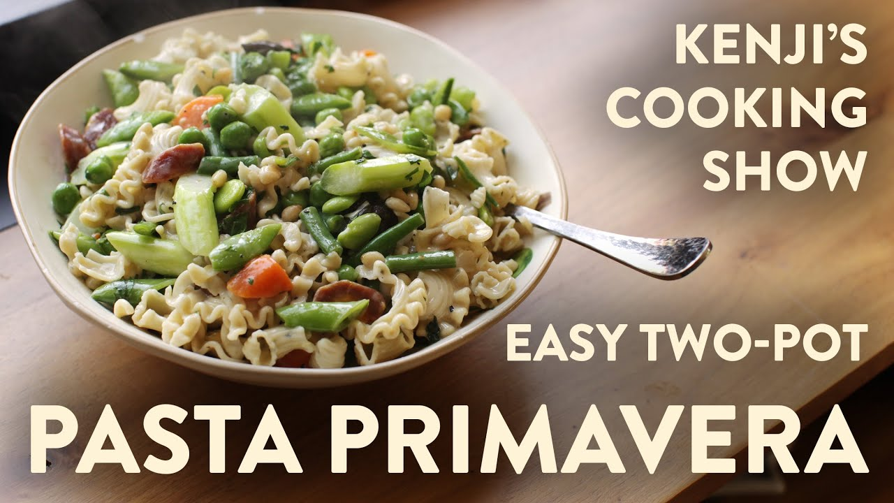 Download Easy Pasta Primavera (Pasta with Spring Vegetables) | Kenji's Cooking Show