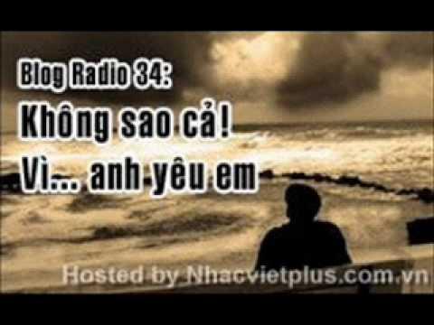 blog 34. khong sao ca vi anh yeu em.wmv
