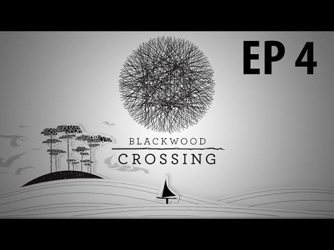 BLACKWOOD CROSSING   Dark Turn   Ep 4   Let's Play Blackwood Crossing!