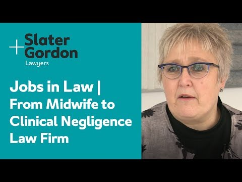 Jobs in Law | From Midwife to Clinical Negligence Law Firm
