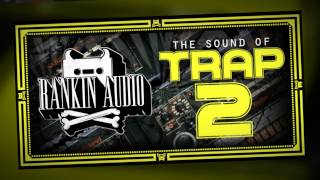 Trap Samples - The Sound of Trap 2