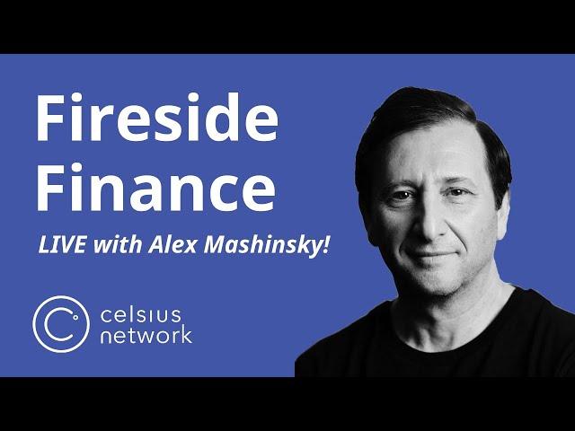 Fireside Finance with Alex Mashinsky - March 20, 2020
