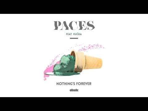 Paces feat. Kučka – Nothing's Forever