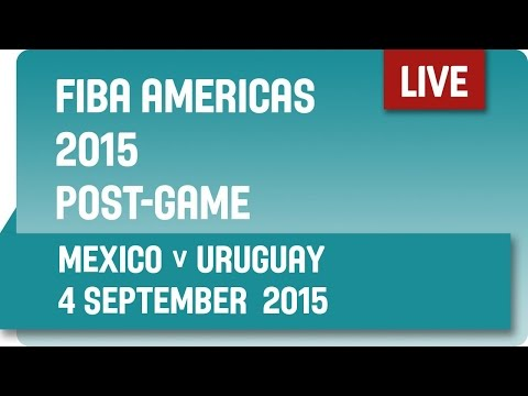 Post-Game: Mexico v Uruguay - Group A -  2015 FIBA Americas Championship