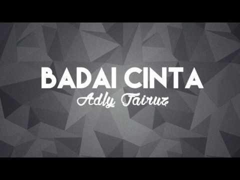 Adly Fairuz  - Badai Cinta (Ost  Badai Cinta)