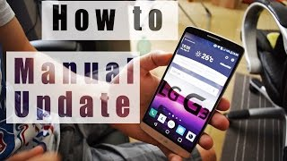 How to Manually Update LG Devices -LG G3 (T-Mobile Version)