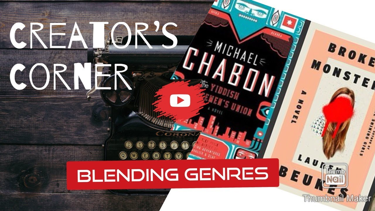 Blending Genres | Creator's Corner