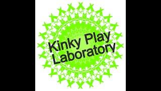Kinky PLAY Laboratory Awaken Studio Toronto