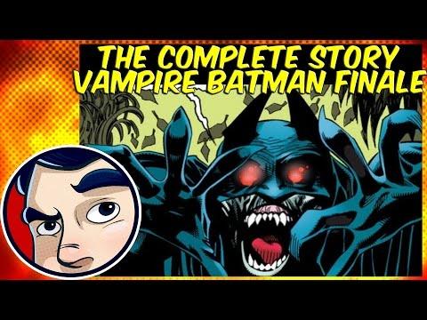 "Vampire Batman Bloody Finale ""Crimson Mist"" - Complete Story"