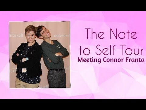 Note To Self Tour - Meeting Connor Franta