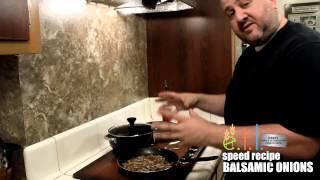 Eat. Taste. Live. - Speed Recipe For Balsamic Onions
