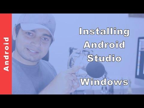 Installing Android Studio On Windows