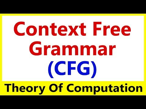 Theory of Computation #15 Context Free Grammar (CFG) & Langu