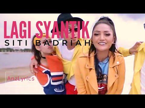 LAGI SYANTIK LIRIK   LYRICS ENGLISH SUBTITLE TRENDING - Siti Badriah