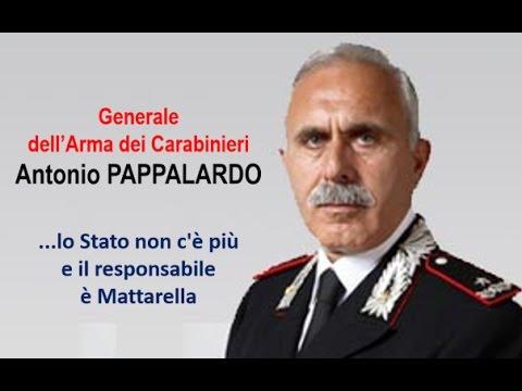 Generale A. Pappalardo - lo Stato non c'è più e il responsabile è Mattarella !