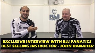 Exclusive Interview With BJJ Fanatics Best Selling Instructor - John Danaher