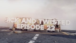 FaZe Twistt: Sick and Twisted - Episode 22