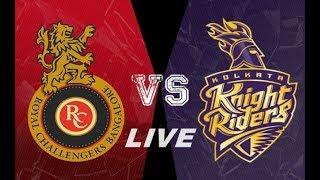 LIVE CRICKET MATCH RCB Vs KKR Live Match IPL 2018