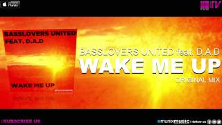 Basslovers United feat. D.A.D. - Wake Me Up (Original Mix)