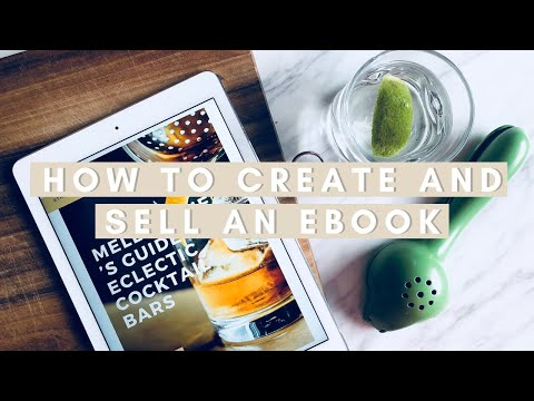 HOW TO CREATE AND SELL AN EBOOK | #HowToTuesday