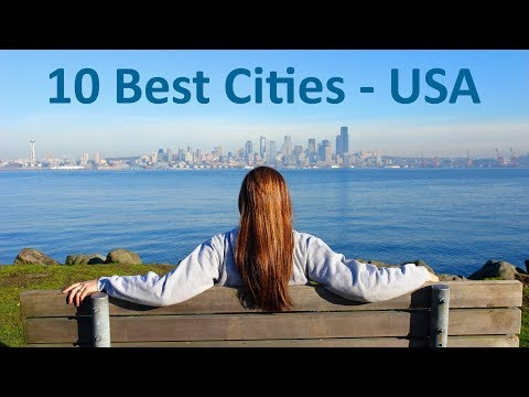 Top 10 Best Cities To Live In The USA In 2019 - Live, Raise A Family