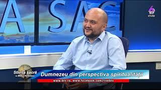 ȘTIINȚA SACRĂ 2019 12 21 Dumnezeu din perspectiva spiritualității