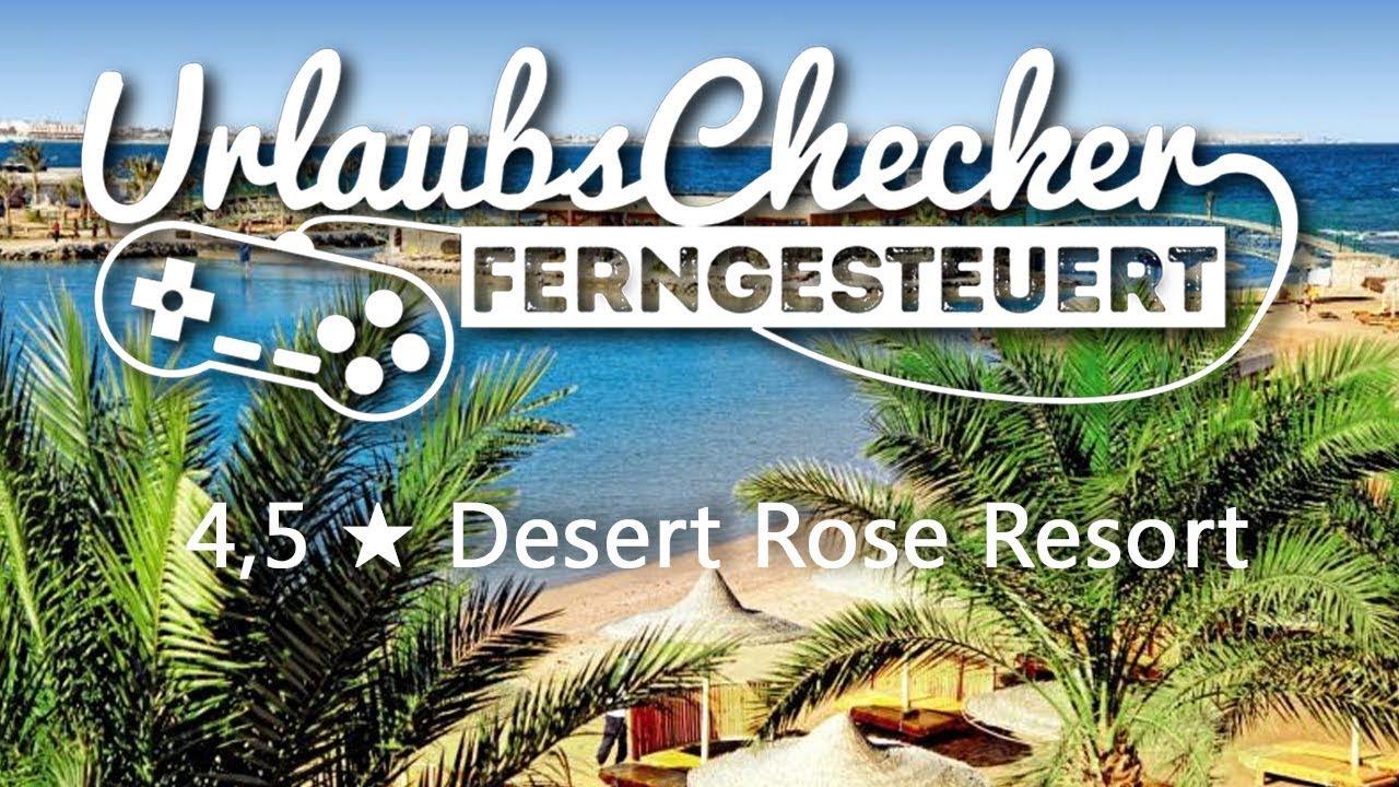 4 5 Desert Rose Resort Hurghada Youtube