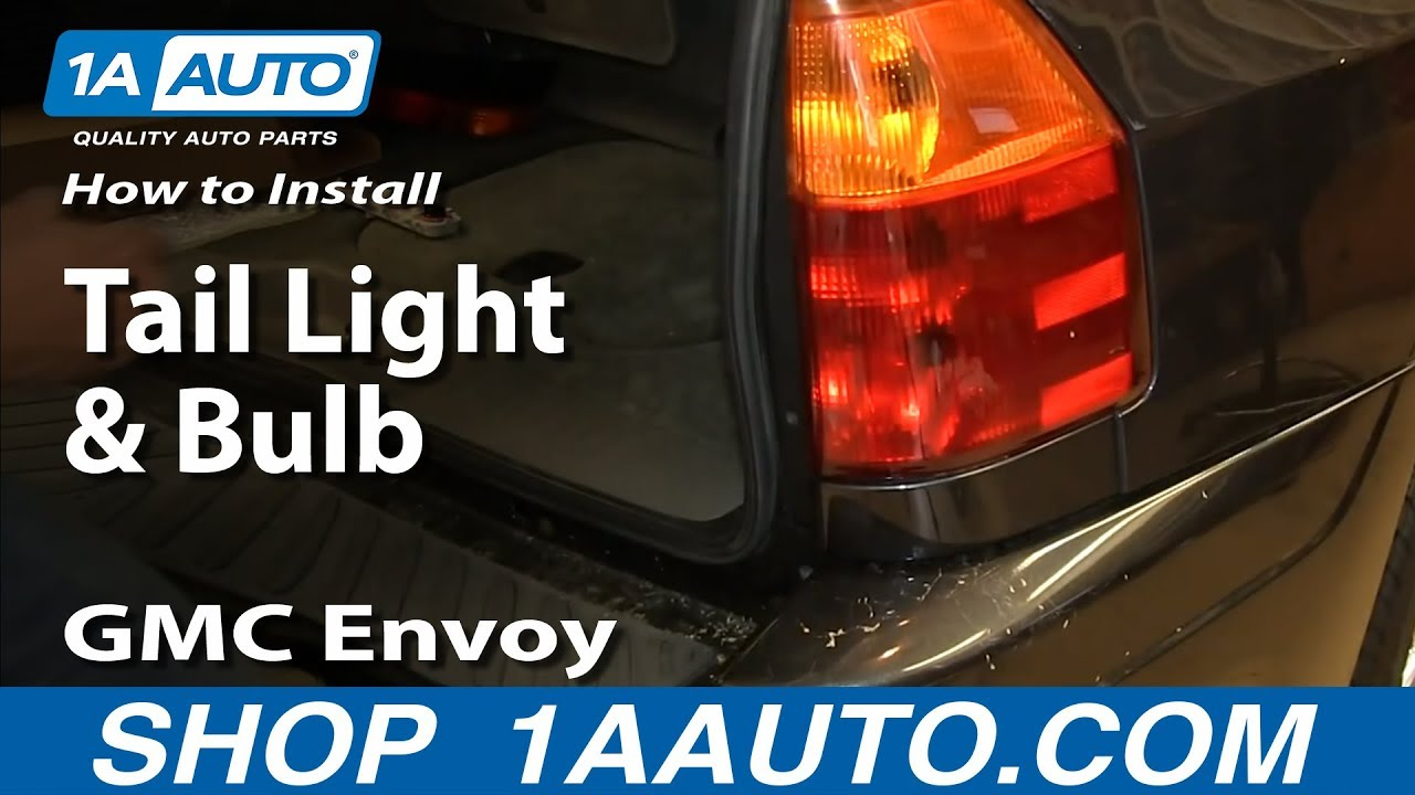 How To Install Replace Tail Light and Bulb 2002-09 GMC Envoy - YouTube