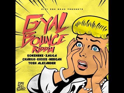 T.A. - Gyal Bounce Riddim Mix (Zimi Seh Road Entertainment 2017)  @RIGINALREMIX