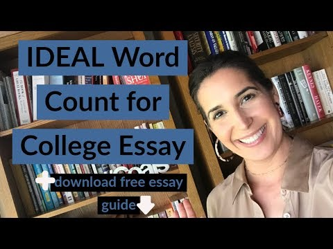 Common App Essay Word Limit (BEST WORD COUNT FOR COLLEGE ESSAY)