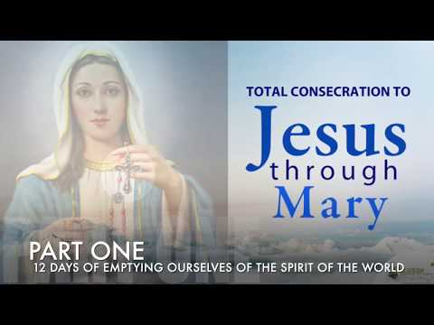 Part One Prayers || Preparation for Consecration to Jesus Through Mary
